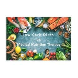 ADA & European Association Classify Low Carb Diets as Medical Nutrition Therapy