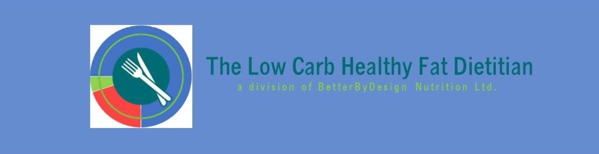 The Low Carb Healthy Fat Dietitian