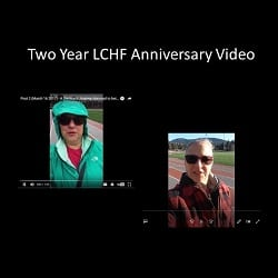 Two Year Anniversary of Adopting a Low Carb Lifestyle- a short video update