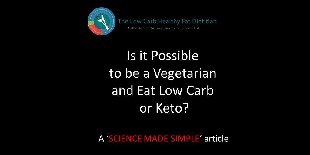 Is it Possible to be a Vegetarian and Eat Low Carb or Keto?